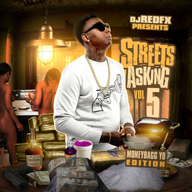Streets Asking Vol.5 ( Moneybagg Yo Edition ) Dj RedFx front cover