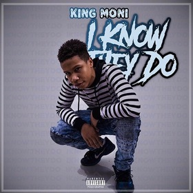 I Know They Do Official King Moni front cover
