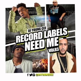 Dj Young Cee- Record Labels Need Me Vol 83 Dj Young Cee front cover