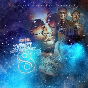 Street Matrimoney 8 (Birthday Edition) DJ S.R. front cover