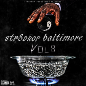 Str8drop Baltimore Vol. 8 Str8DropPromo front cover
