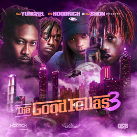 The GoodFellas 3 DJ Yung Rel front cover