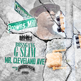 Mr. Cleveland Ave Bossgang G Slim front cover