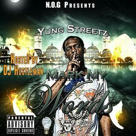 Mark My Words YungStreetz front cover