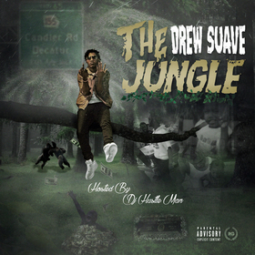 Drew Suave - The Jungle Dj Hustle Man front cover