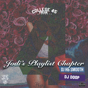 College Freak 45: (Jodi Playlist Chpt 4) DJ HB Smooth front cover