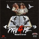 Pray 4 Me / Blessed & Cursed by BT
