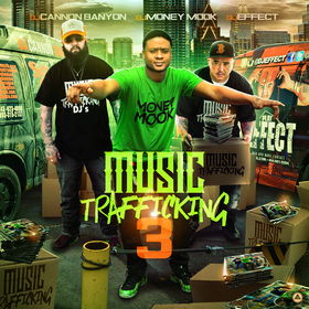 Music Trafficking 3 DJ Money Mook front cover