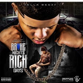 Yella Beezy - Broke Nights Rich Days Bigga Rankin front cover
