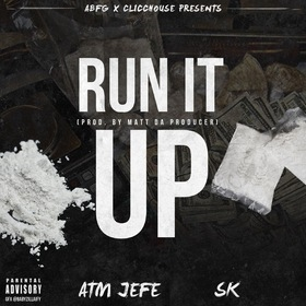 ATM JEFE FT SK-Run It Up DJ WILDBOY  front cover