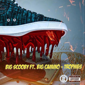 Big Scooby (Feat. Big Cammo) - Trophies Aristotle front cover