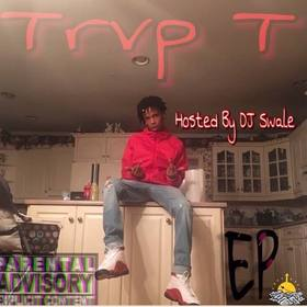 Welcome To The Trvp Trvp T front cover
