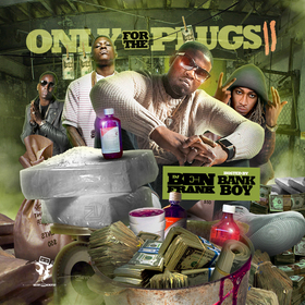 Only For The Plugs 11 (Hosted By Bank Boy) DJ Ben Frank front cover