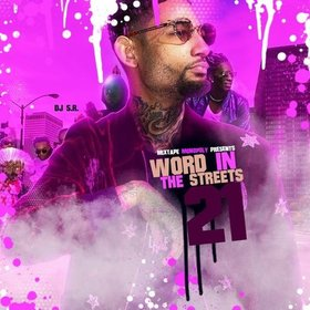 Word In The Streets 21 (Vibe Out Edition) DJ S.R. front cover