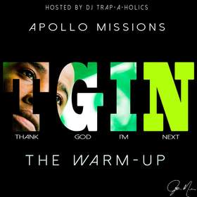Thank God Im Next (The Warm Up) Apollo Missions front cover