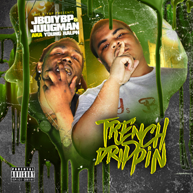 Trench Drippin JBoi YBP front cover