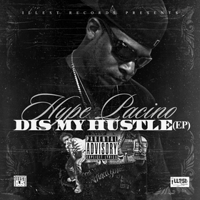 Dis My Hustle Hype Pacino front cover