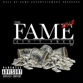 The Fame Aint Free (EP) Cellz front cover