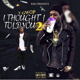 T Gwop Thought I Told You 2 Str8DropPromo front cover