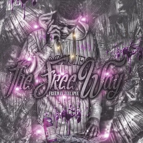 FreeWay JayLaPee - The Free Way MellDopeAF front cover