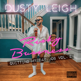 Risky Business: Quitting My Day Job Vol. 2 Dusty Leigh front cover