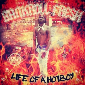 Life Of A Hot Boy Bankroll Fresh front cover