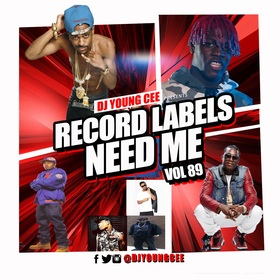 Dj Young Cee- Record Labels Need Me Vol 89 Dj Young Cee front cover