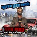 Never Lose Faith by YPN Polo