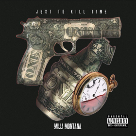 Just To Kill Time Milli Montana front cover