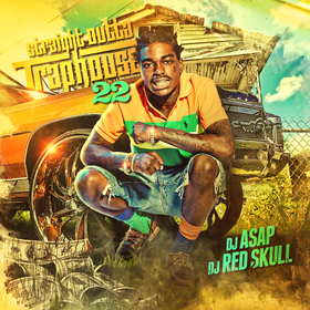 Straight Outta Trap House 22 (Free Kodak Black) DJ ASAP front cover