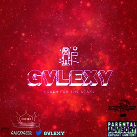 Gvlexy: Reach For The Stars Dj Illy Jay front cover