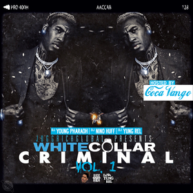 White Collar Criminal Vol. 1 DJ Nino Huff front cover
