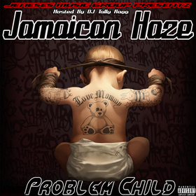 Problem Child Jamaican Haze front cover