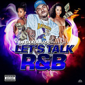 Let's Talk R&B by DJ Gxxd Muzic
