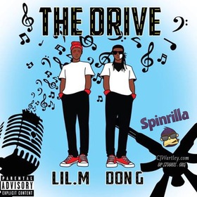 The Drive Lil. M and Don G front cover