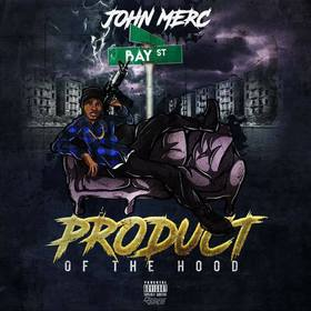 Product Of The Hood John Merc front cover