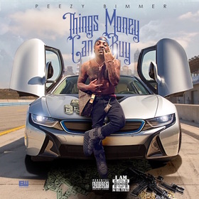 Things Money Can Buy Peezy Bimmer front cover
