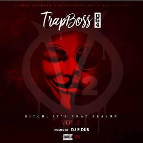 Bitch, Its Trap Season Vol.2 TrapBoss064 front cover