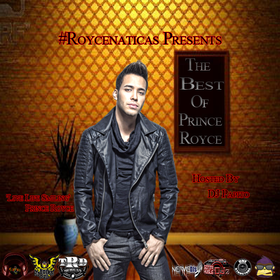 "#Roycenatica's Presents ""The Best Of Prince Royce @PrinceRoyce front cover"
