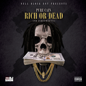 Rich Or Dead Pure Cain front cover