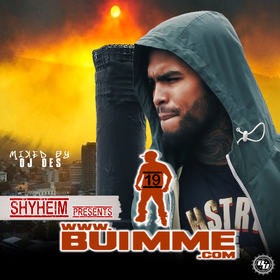 Shyheim Presents BUIMME 19. Mixed by DJDES DJ DES front cover