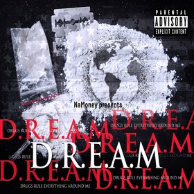 D.R.E.A.M. (Drugs Rule Everything Around Me) N.A Money front cover