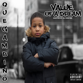 Value Of A Dream Que Gambino front cover