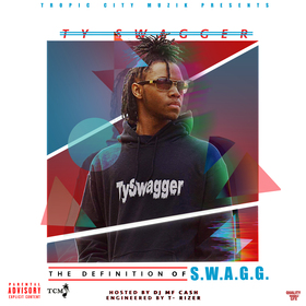 TySwagger-The Definition of S.W.A.G.G, Ty Swagger front cover
