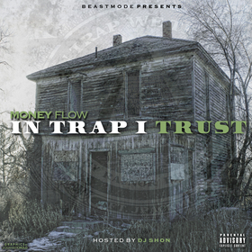 In Trap I Trust Money Flow front cover