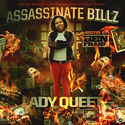 Assassinate Billz by Lady Queet