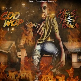 Coo Wop - Streets Hottest Youngin MellDopeAF front cover