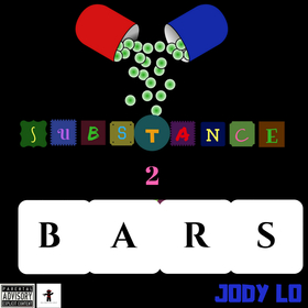 Jody Lo - Substance 2: Bars new rap game front cover