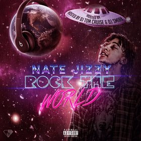 Rock The World Nate Jizzy  front cover