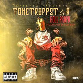 Roll Propa ToneTroppStar front cover